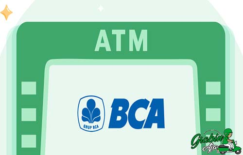 Top Up Grab Lewat ATM BCA