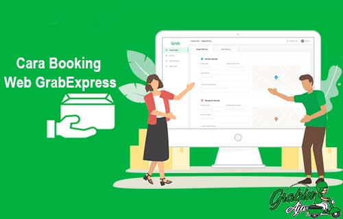 Cara Booking Web GrabExpress