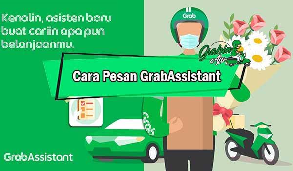Cara Pesan Grab Assistant
