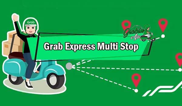 Grab Express Multi Stop