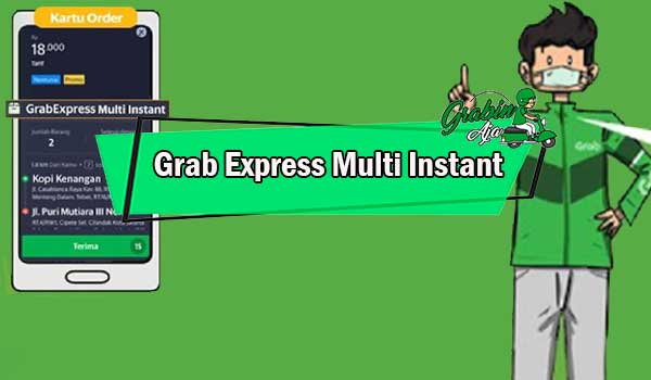 Grab Express Multi Instant