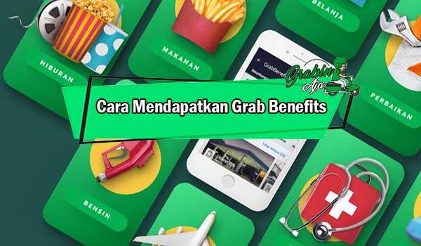 Cara Mendapatkan Grab Benefits