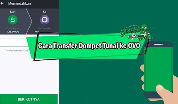 Cara Transfer Dompet Tunai ke OVO