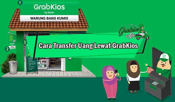 Cara Transfer Uang Lewat GrabKios