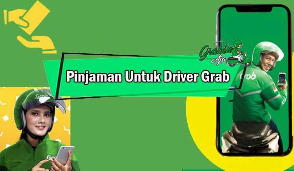 Pinjaman Untuk Driver Grab