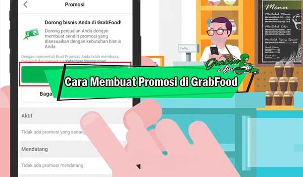 Cara Membuat Promosi di GrabFood