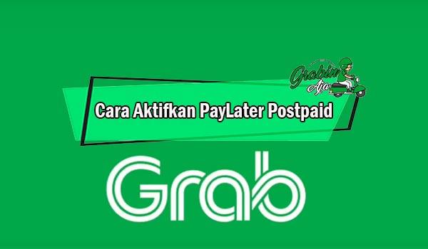 Cara Aktifkan PayLater Postpaid