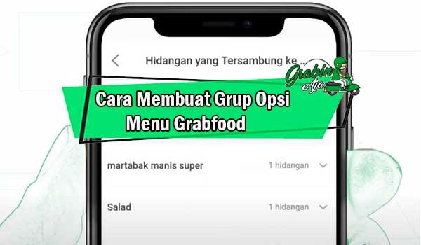 Cara Membuat Grup Opsi Menu Grabfood