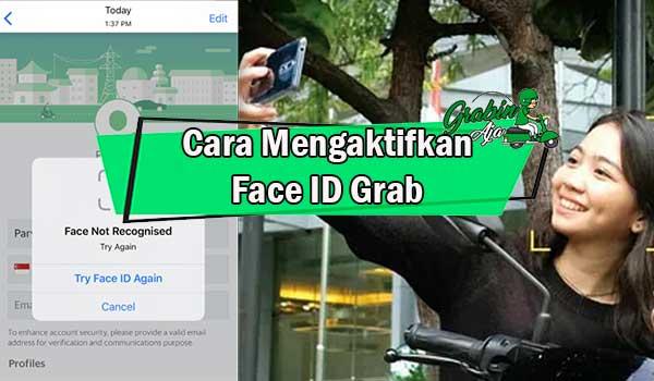 Cara Mengaktifkan Face ID Grab