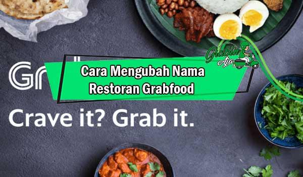 Cara Mengubah Nama Restoran Grabfood