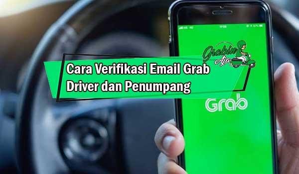 Cara Verifikasi Email Grab Driver dan Penumpang