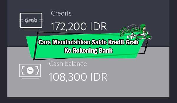 Cara Memindahkan Saldo Kredit Grab Ke Rekening