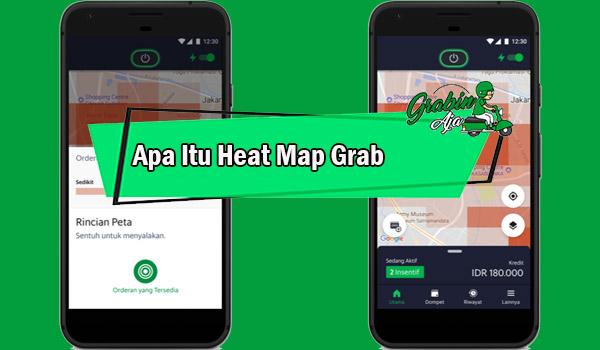 Apa Itu Heat Map Grab Fungsi Tips Menggunakan Heat Map