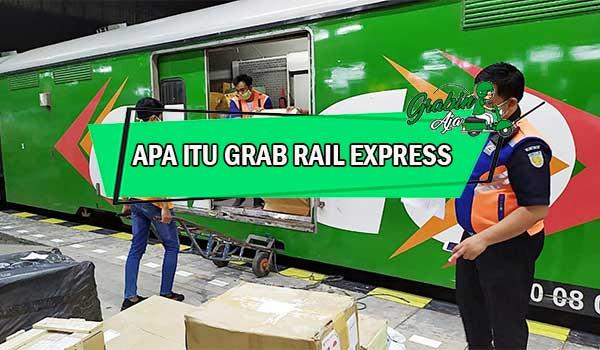 Apa Itu Grab Rail Express Beserta Syarat Area Biaya