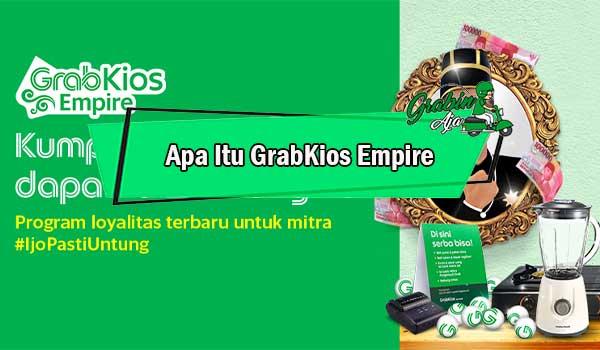 Apa Itu GrabKios Empire