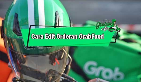 Cara Edit Orderan GrabFood
