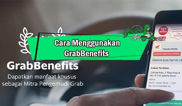 Cara Menggunakan GrabBenefits