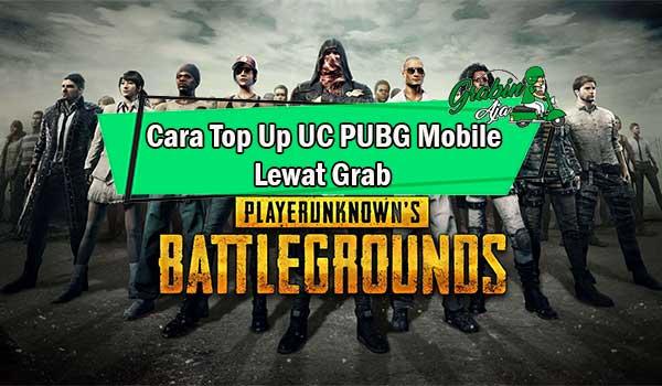 Cara Top Up UC PUBG Mobile Lewat Grab Biaya Nominal