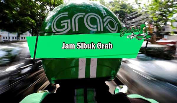 Jam Sibuk Grab