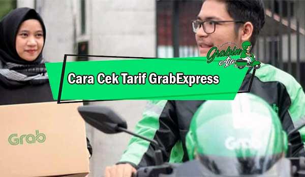 Cara Cek Tarif GrabExpress