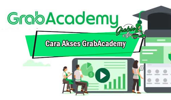 Cara Akses GrabAcademy