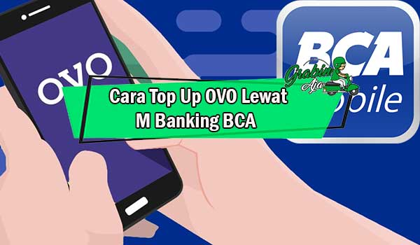 Cara Top Up OVO Lewat M Banking BCA