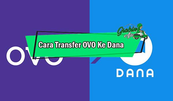 Cara Transfer OVO Ke Dana 1