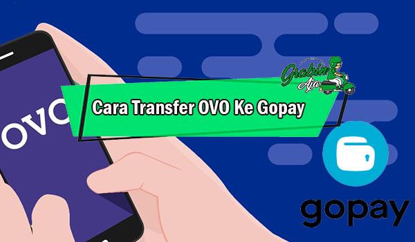 Cara Transfer OVO Ke Gopay