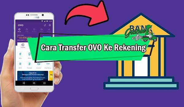 Cara Transfer OVO Ke Rekening
