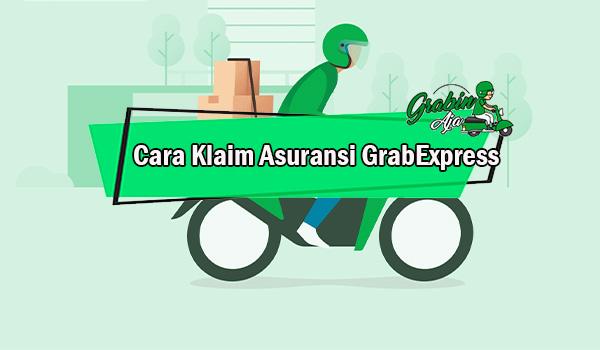 Cara Klaim Asuransi GrabExpress
