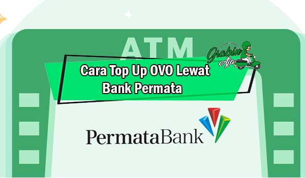 Cara Top Up OVO Lewat Bank Permata
