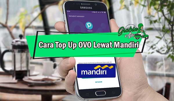 Cara Top Up OVO Lewat Mandiri