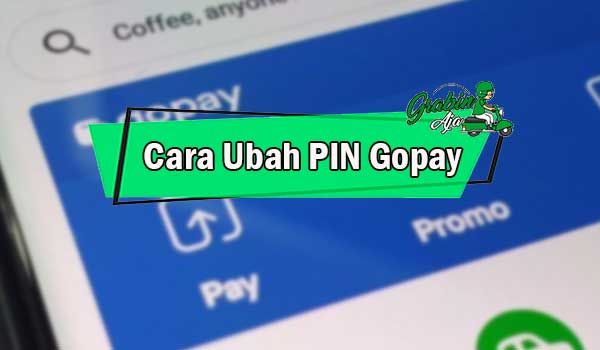 Cara Ubah PIN Gopay