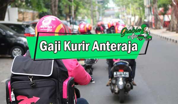 Gaji Kurir Anteraja
