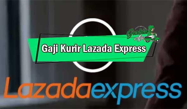 Gaji Kurir Lazada Express