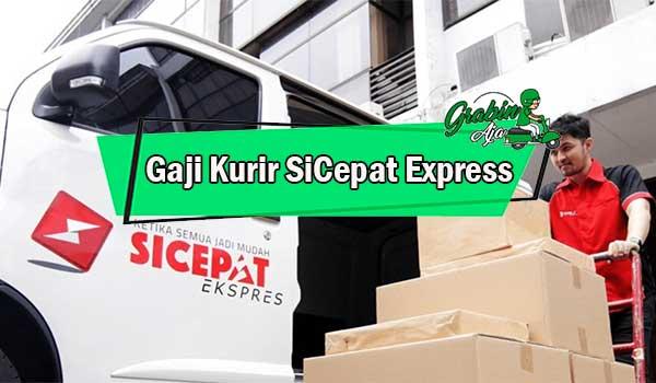 Gaji Kurir SiCepat Express