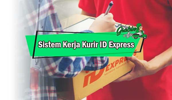 Sistem Kerja Kurir ID Express