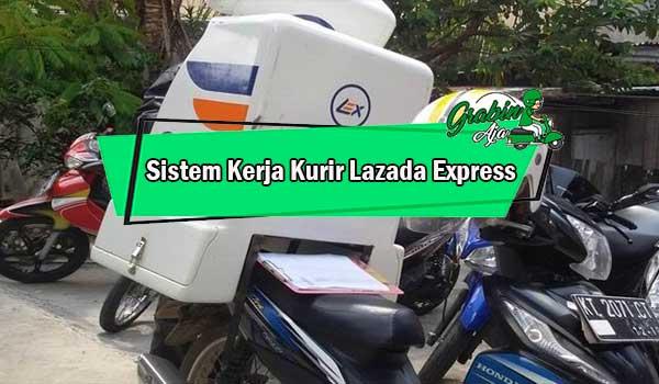 Sistem Kerja Kurir Lazada Express