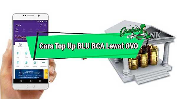 Cara Top Up BLU BCA Lewat OVO