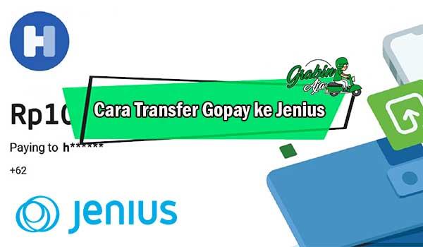 Cara Transfer Gopay ke Jenius