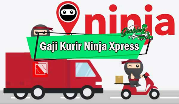 Gaji Kurir Ninja Xpress