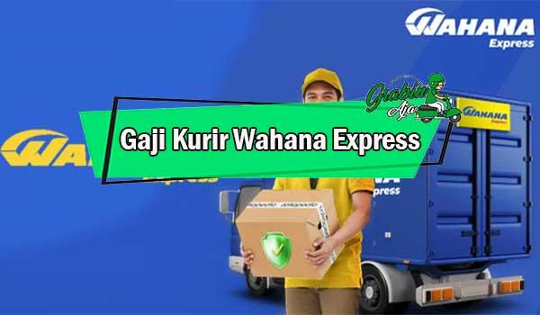 Gaji Kurir Wahana Express