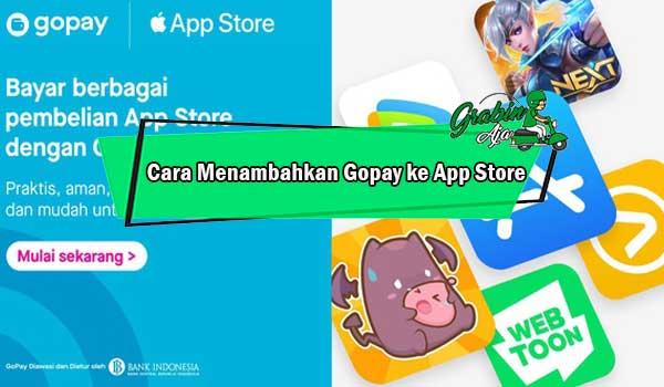 Cara Menambahkan Gopay ke App Store
