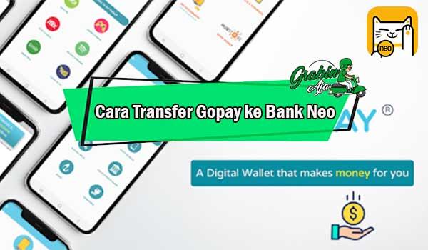 Cara Transfer Gopay ke Bank Neo