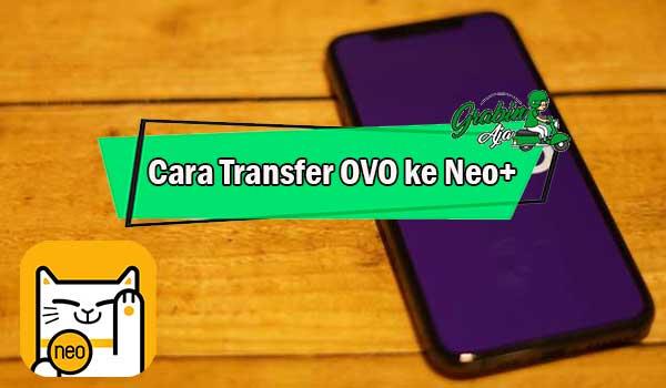 Cara Transfer OVO ke Neo