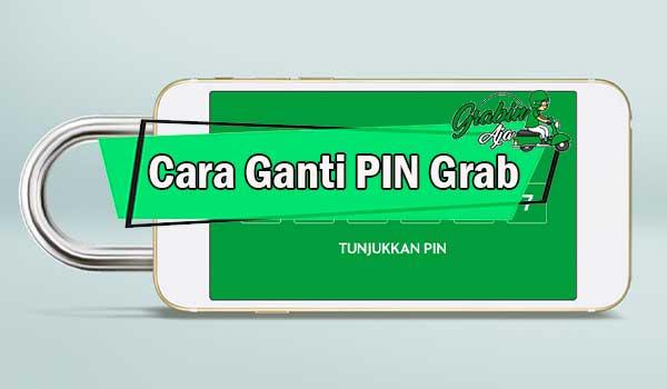 Cara Ganti PIN Grab